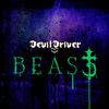 DevilDriver - Beast (Explicit)