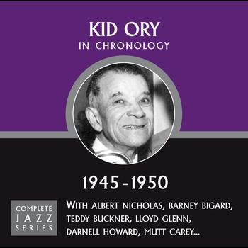 Kid Ory - Complete Jazz Series 1945 - 1950