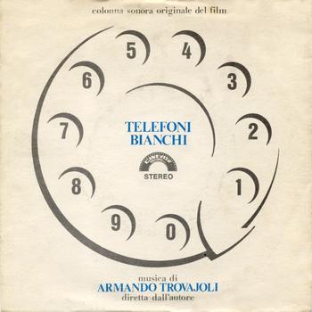 Armando Trovajoli - Telefoni bianchi (Original Motion Picture Soundtrack)