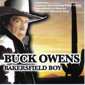 Buck Owens - Bakersfield Boy