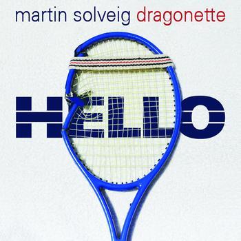 Martin Solveig / Dragonette - Hello
