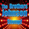 The Brothers Johnson - Stomp! (Re-Recorded / Remastered)