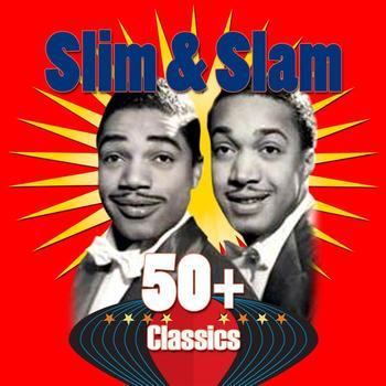 Slim & Slam - 50+ Classics