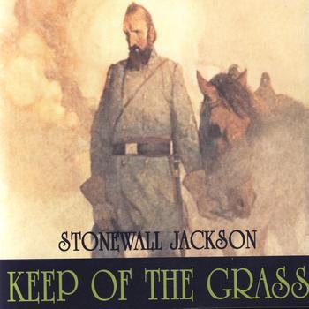Stonewall Jackson - Keep Off The Grass