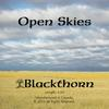 Blackthorn - Open Skies