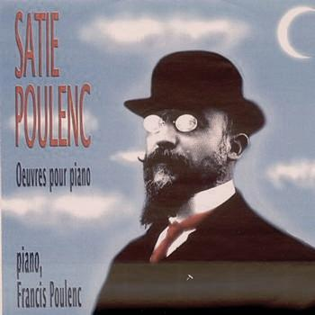 Francis Poulenc - Satie & Poulenc: Works