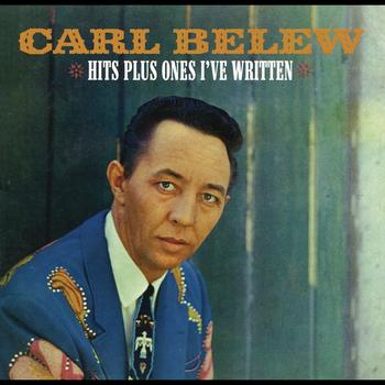 Carl Belew - Hits Plus Ones I've Written