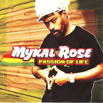 Mykal Rose - Passion Of Life