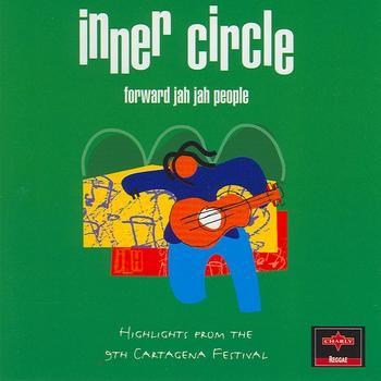 Inner Circle - Forward Jah Jah People