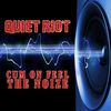 Quiet Riot - Cum On Feel The Noize (Re-Recorded / Remastered)