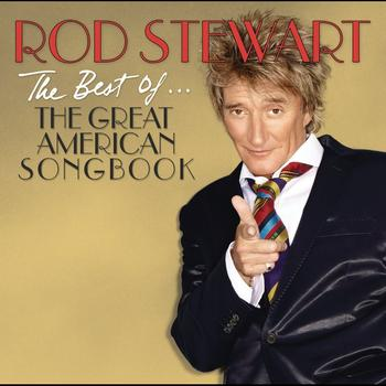 Rod Stewart - The Best Of... The Great American Songbook (Deluxe Edition)