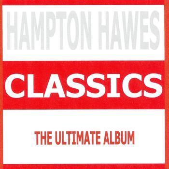 Hampton Hawes - Classics - Hampton Hawes