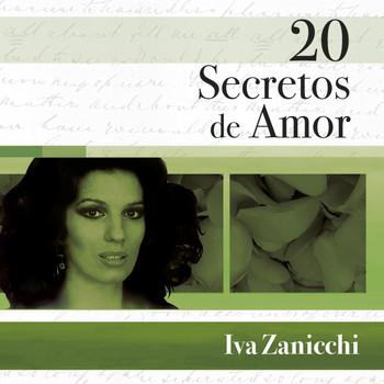 Iva Zanicchi - 20 Secretos De Amor - Iva Zanicchi