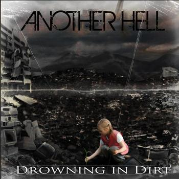 Another Hell - Drowning In Dirt
