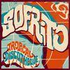 Sofrito - Sofrito: Tropical Discotheque