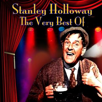 Stanley Holloway - The Very Best Of