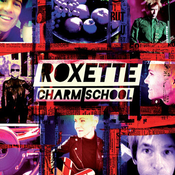 Roxette - Charm School