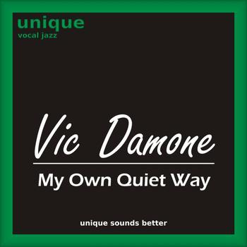 Vic Damone - My Own Quiet Way