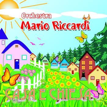 Orchestra Mario Riccardi - Casa e chiesa