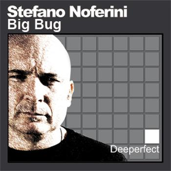 Stefano Noferini - Big Bug (Original Mix)