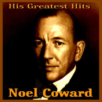 Noel Coward - Noel Coward  His Greatest Hits