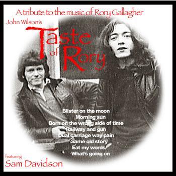 Taste - John Wilson's Taste Of Rory