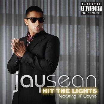 Jay Sean / Lil Wayne - Hit The Lights