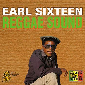 Earl Sixteen - Reggae Sound