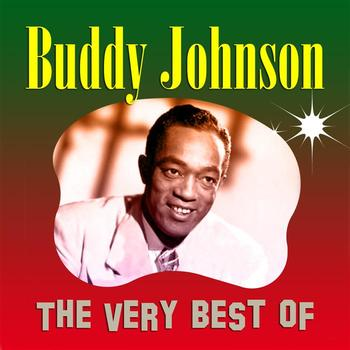 Buddy Johnson - The Very Best Of Buddy Johnson