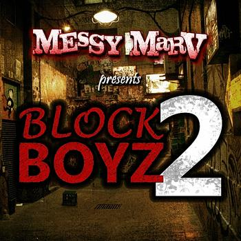 Messy Marv - Block Boyz 2