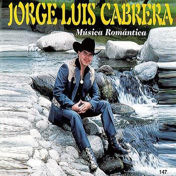 Jorge Luis Cabrera - Musica Romantica