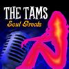 The Tams - Soul Greats