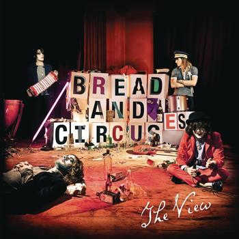 The View - Bread and Circuses