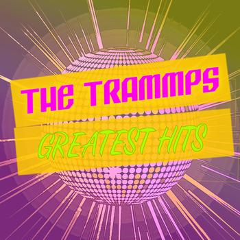 The Trammps - Greatest Hits