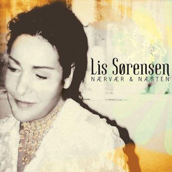 Lis Sørensen - Nærvær Og Næsten