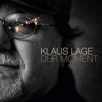 Klaus Lage - Der Moment