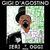 Gigi D'agostino - Ieri e oggi mix Vol. 1