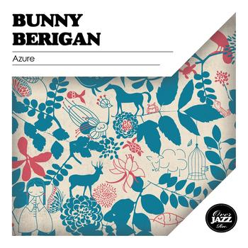Bunny Berigan - Azure