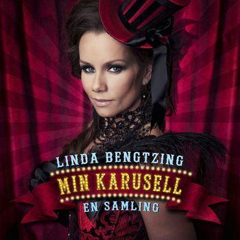 Linda Bengtzing - Min karusell - En samling