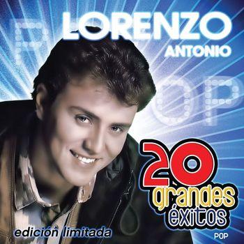 Lorenzo Antonio - 20 Grandes Exitos