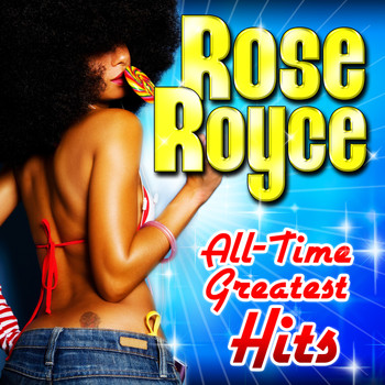 Rose Royce - All-Time Greatest Hits