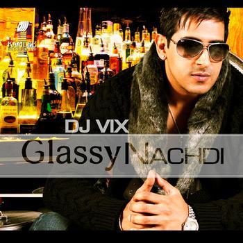 DJ Vix - Glassy Nachdi