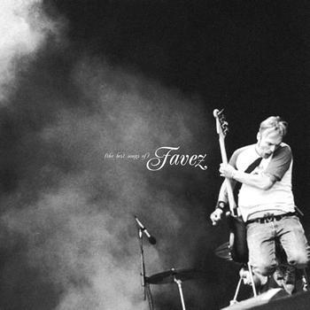 Favez - The Best Songs of Favez (97 - 07)
