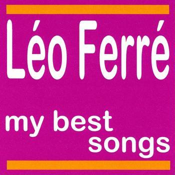 Léo Ferré - Léo ferré : My best songs