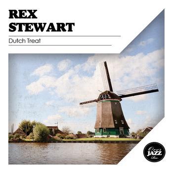 Rex Stewart - Dutch Treat