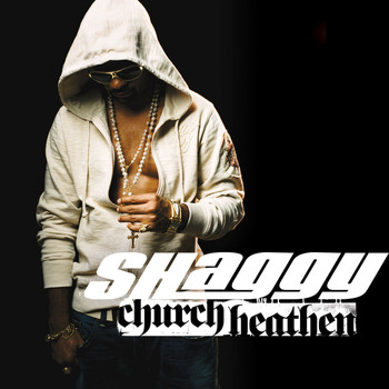 Shaggy - Church Heathen - Single