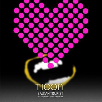Ticon - Balkan Tourist