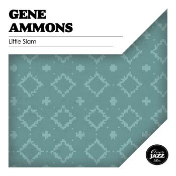 Gene Ammons - Little Slam