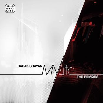 Babak Shayan - My Life (the Remixes)