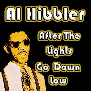 Al Hibbler - After The Lights Go Down Low